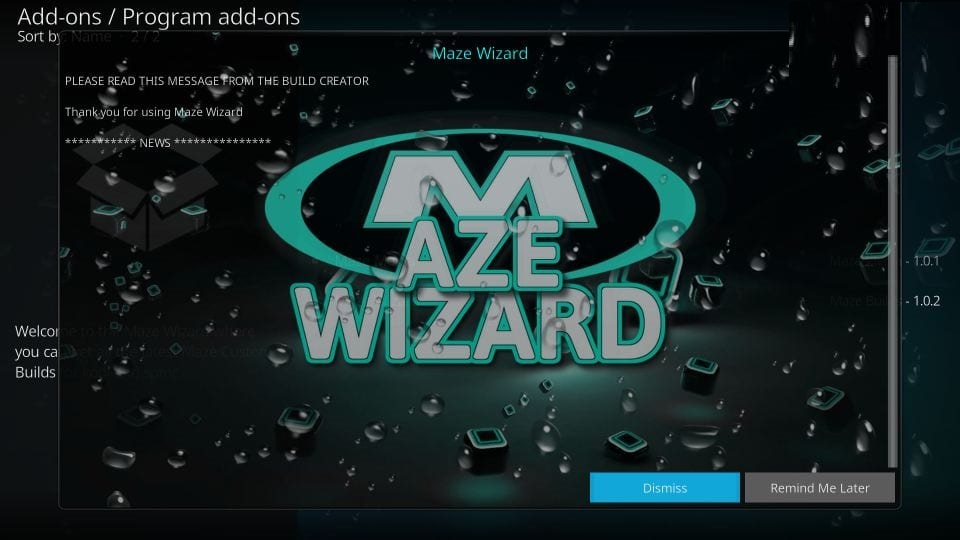 dismiss maze wizard popups