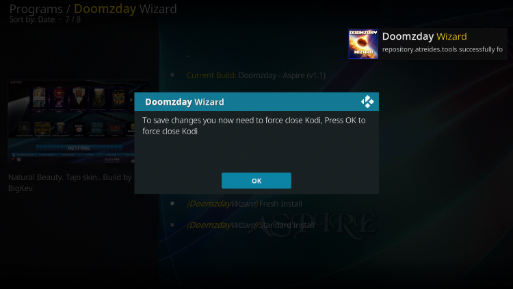 That's it! The Aspire Kodi Build is now successfully installe