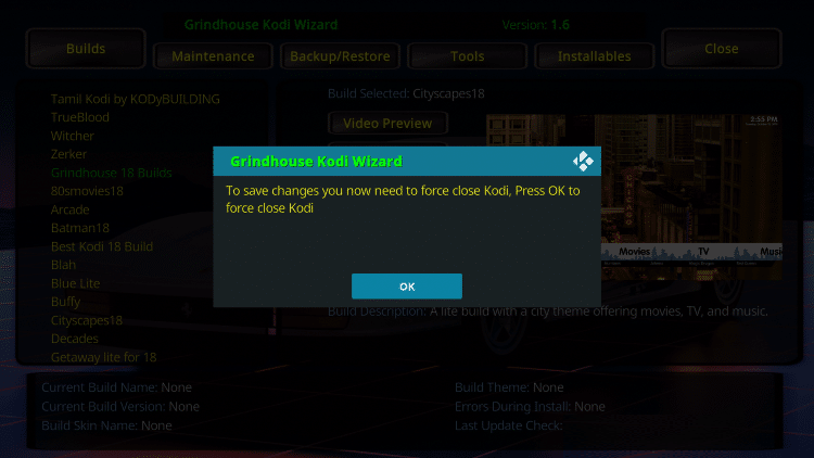 That's it! The Cityscapes Kodi Build is now successfully installed